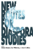 Steve McKay | New Routes for Diaspora Studies (2012)
